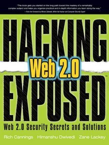 Hacking Exposed: Web 2.0