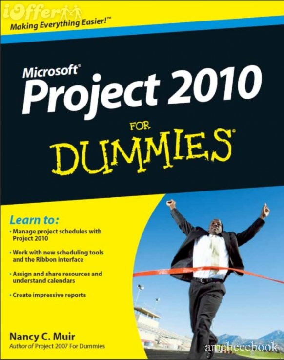 Microsoft Project 2010 For Dummies