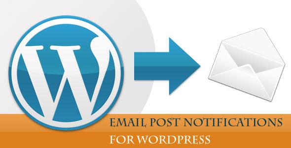 Codecanyon Post Notify v1.8 – WordPress Email Notifications for WordPress 3.x