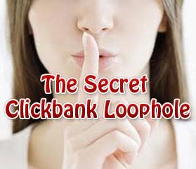 Secret Clickbank Loophole Script