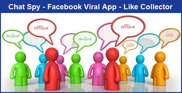 CodeCanyon – Chat Spy – Facebook Viral App – Like Collector