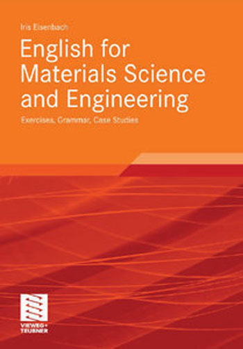 English for Materials Science and Engineering: Grammar, Case Studies