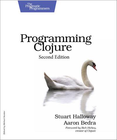 Programming Clojure, Second Edition