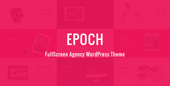 Epoch v1.3.1 — FullScreen Agency WordPress Theme