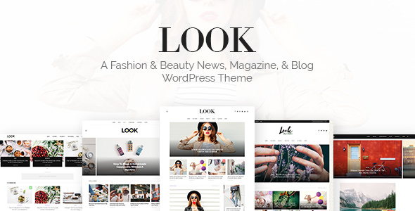 Look v1.0 — A Fashion & Beauty News, Magazine & Blog WordPress Theme