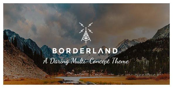 Borderland v1.14 — A Daring Multi-Concept Theme