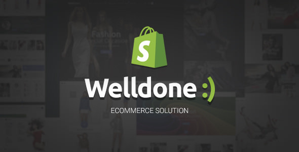 Welldone v1.6.4 — Material Responsive Shopify Theme