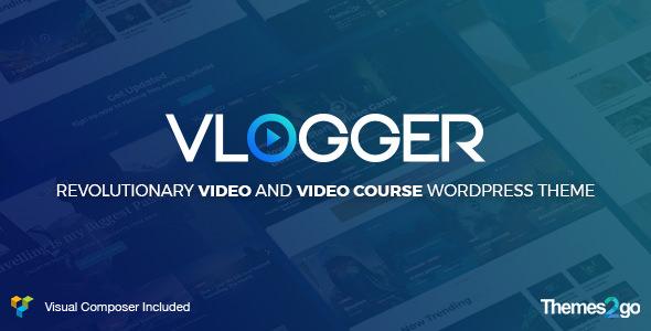 Vlogger v1.5.0 — Professional Video & Tutorials WordPress Theme