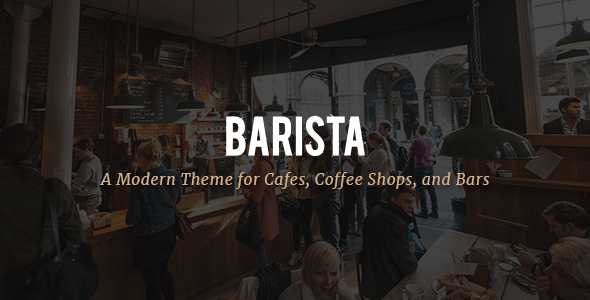 Barista v1.3 — A Modern Theme for Cafes, Coffee Shops and Bars