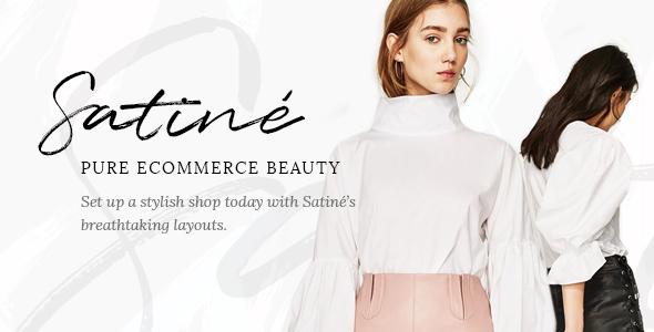 Satiné v1.2 — An Elegant Multi-Concept Shop Theme