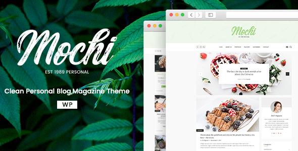 Mochi v1.0.2 — A Clean Personal WordPress Blog Theme