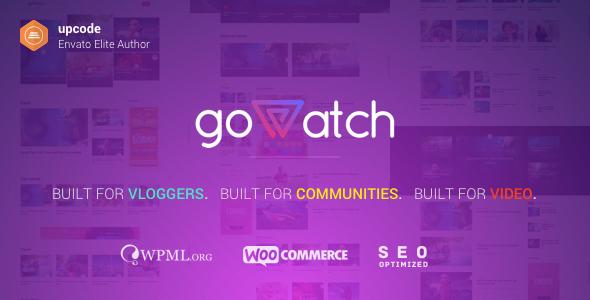 goWatch v1.0.3 — Video Community & Sharing Theme