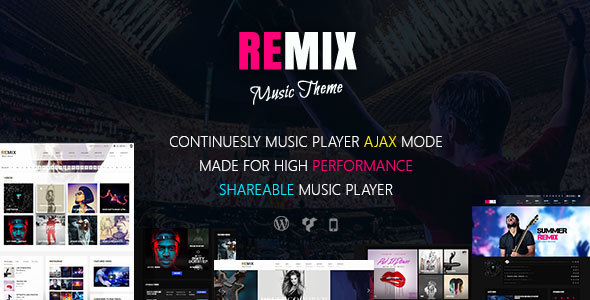 Remix v3.9.6 — Music band and Musician AJAX Theme