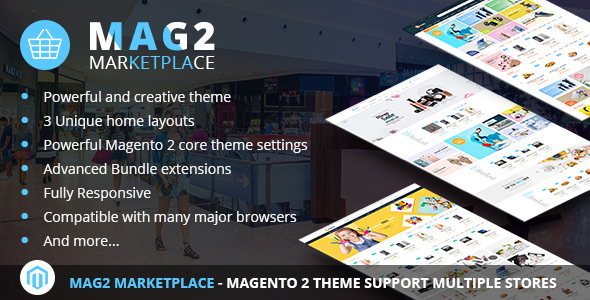 Mag2 Marketplace — Magento 2 Theme Support Multiple Stores