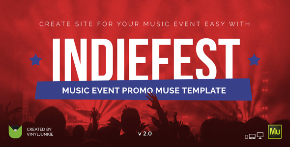 IndieFest v2.0 — Music Event / Party / Festival Promo Muse Template