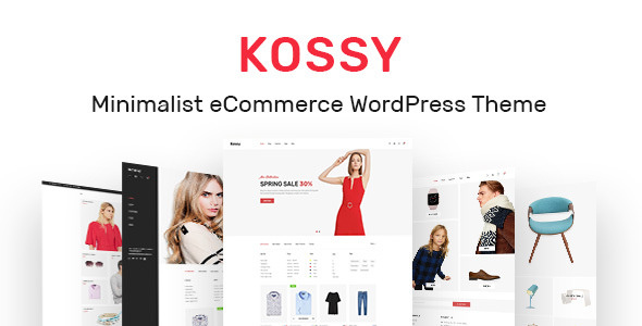 Kossy v1.5 — Minimalist eCommerce WordPress Theme