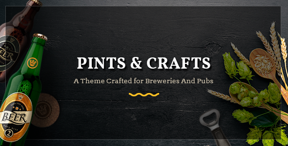 Pints&Crafts v1.0 — A Theme Crafted for Breweries, Pubs and Bars