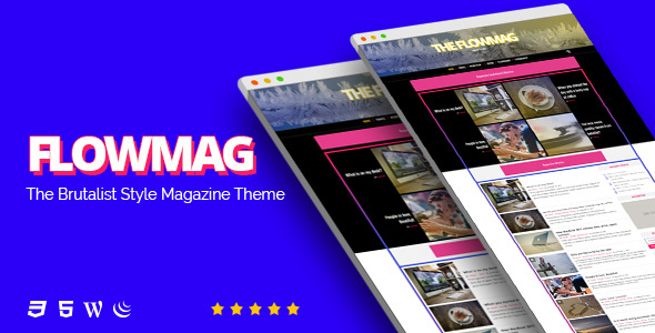FlowMag v1.0 — Brutalist WordPress Magazine Theme