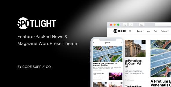 Spotlight v1.4.0 — Feature-Packed News & Magazine Theme