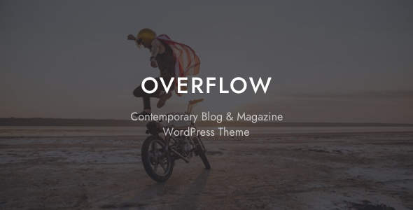 Overflow v1.2.2 — Contemporary Blog & Magazine Theme