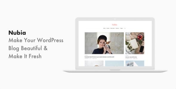 Nubia v1.0.6 — Minimal Blog and Magazine WordPress Theme