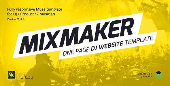 MixMaker — DJ / Producer / Music Band Website Responsive Muse Template