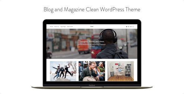 Bold v1.0.4 — Blog and Magazine Clean WordPress Theme