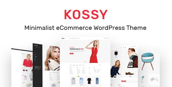 Kossy v1.6 — Minimalist eCommerce WordPress Theme