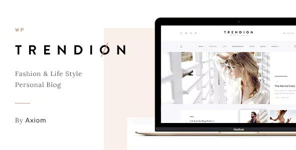 Trendion v1.1.2 — A Personal Lifestyle Blog and Magazine