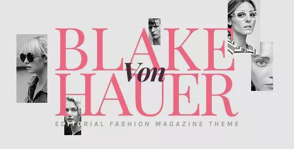 Blake von Hauer v4.1 — Editorial Fashion Magazine Theme