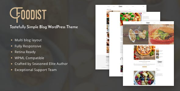 Foodist v1.0 — Tastefully Simple Blog WordPress Theme