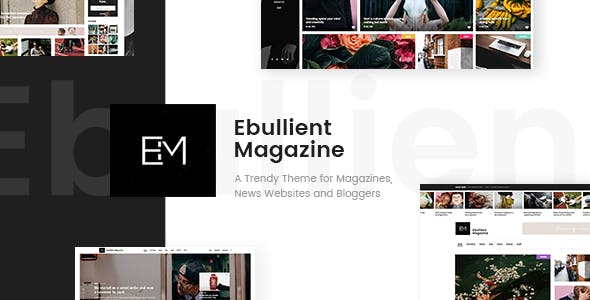 Ebullient v1.3.1 — Modern News and Magazine Theme