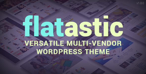 Flatastic v1.8.0 — Themeforest Versatile WordPress Theme
