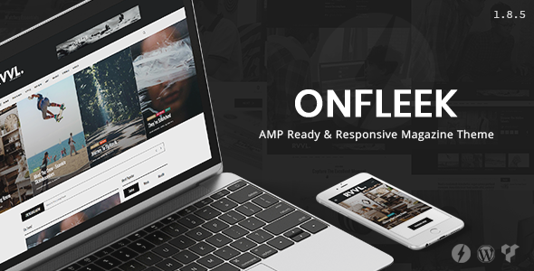 Onfleek v1.9.0 — AMP Ready and Responsive Magazine Theme