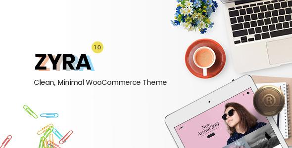 Zyra v1.1.4 – Clean, Minimal WooCommerce Theme