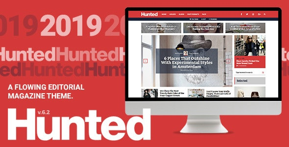 Hunted v6.2.3 — A Flowing Editorial Magazine Theme