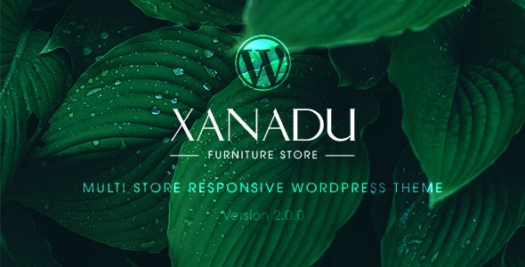 Xanadu v2.0 — Multi Store Responsive WordPress Theme