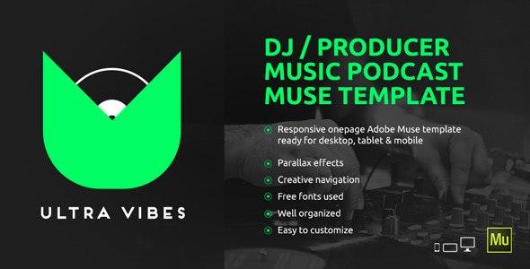 Ultra Vibes v1.0 — DJ / Producer Podcast Muse Template