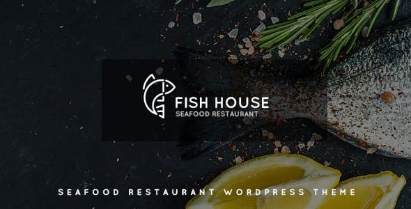 Fish House v1.1 — A Stylish Seafood Restaurant / Cafe / Bar WordPress Theme