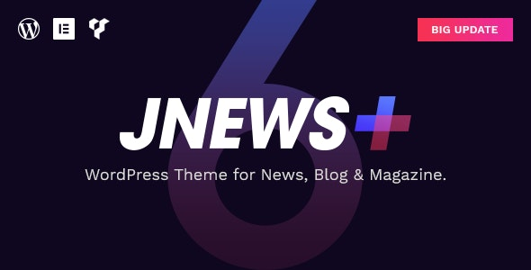 JNews v6.0.0 — WordPress Newspaper Magazine Blog AMP